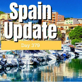 Spain update day 379 - Problem? What problem?
