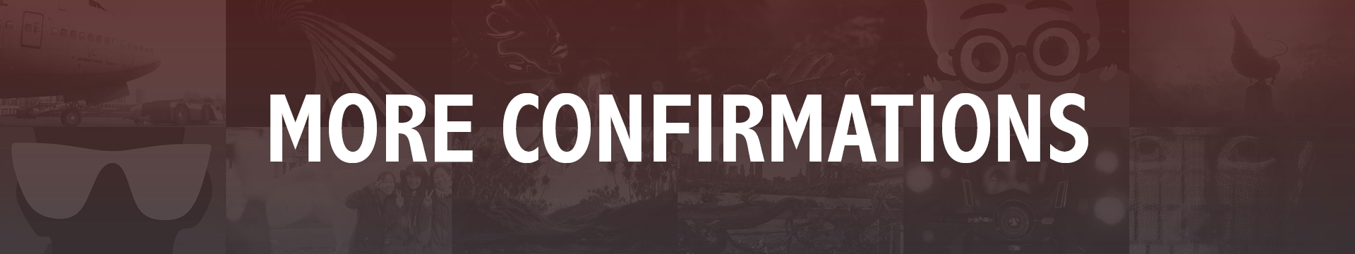 More Confirmations